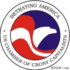Betraying America US Chamber of Crony Capitalists